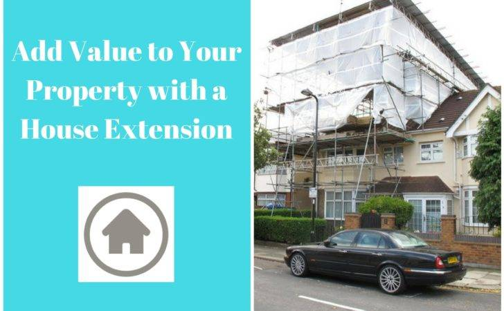 Add Value Your Property House Extension
