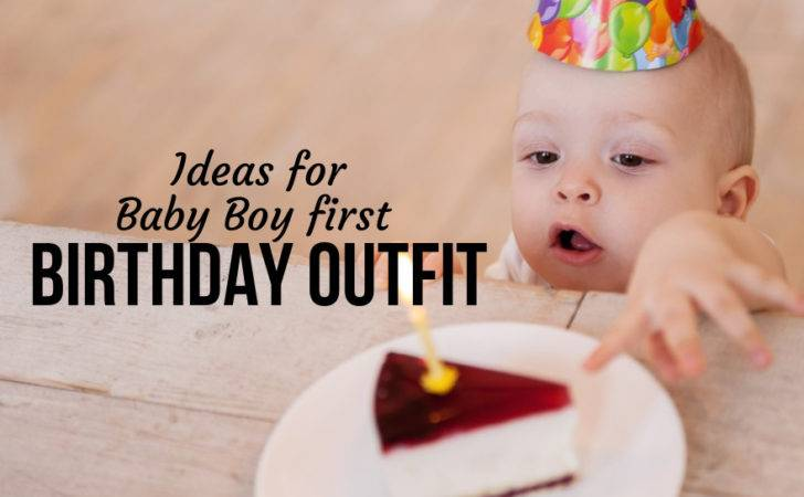 Baby Boy First Birthday Outfit Ideas Tips Babycare Mag