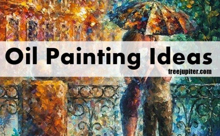 Beautiful Oil Painting Ideas Make Your Own Wall Art