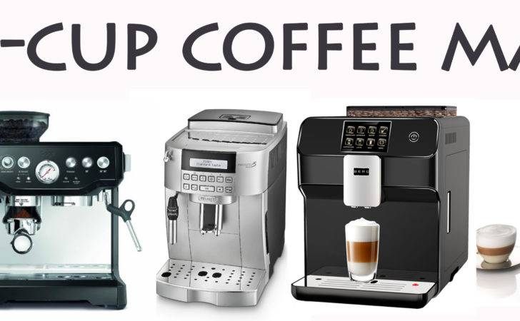 Best Bean Cup Coffee Machines Maker Reviews