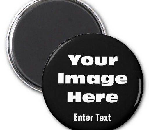 Create Your Own Gift Template Round Magnet Zazzle