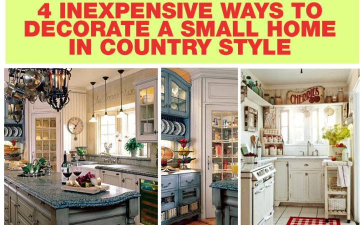 Impressive Ways Decorate Small Home Country Style