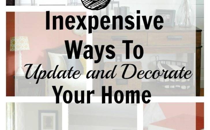 Inexpensive Ways Decorate Your Home