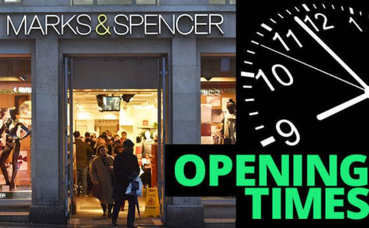 Marks Spencer Opening Times Your Local Store