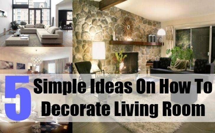 Simple Ideas Decorate Living Room Tips