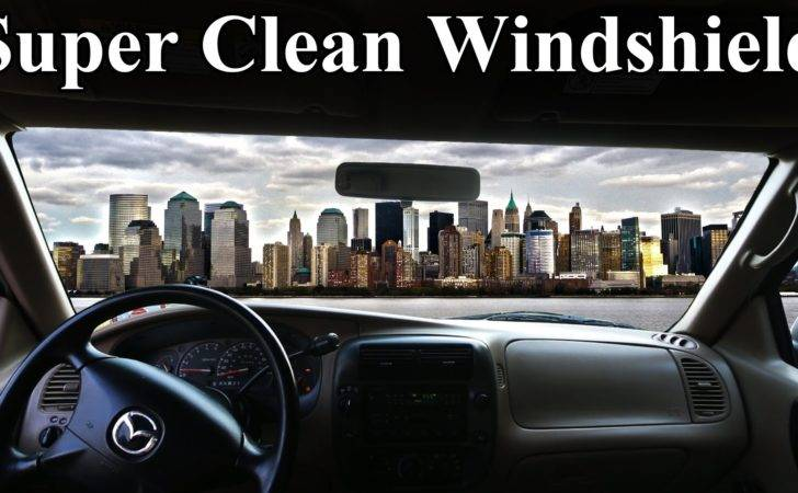 Super Clean Inside Your Windshield