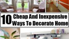 Top Cheap Inexpensive Ways Decorate Beautify